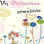 chihuahua creativo