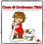 Orchessa Titti