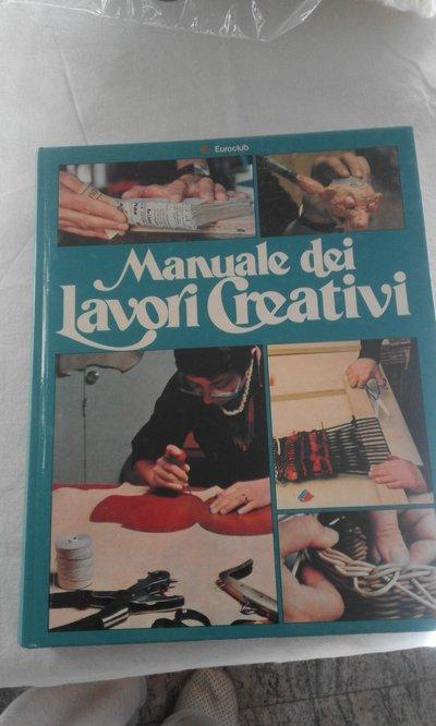 manuale lavori creativi