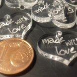 (479) Lotto ciondolini cuore MADE WITH LOVE in plexiglass trasparente