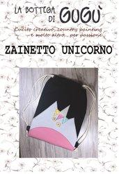 DIY - Cartamodello per realizzare uno ZAINETTO con applicazione Unicorno (formato PDF)