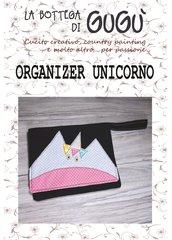 DIY - Cartamodello per realizzare un ORGANIZER con applicazione Unicorno (formato PDF)