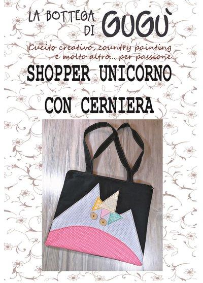 DIY - Cartamodello per realizzare una SHOPPER con cerniera e applicazione Unicorno (formato PDF)