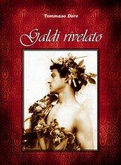 GALDI RIVELATO biografia