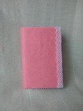 Quadernino - Notes  foderato di pannolenci rosa e merletto bianco - Piccolo pensiero di Pasqua