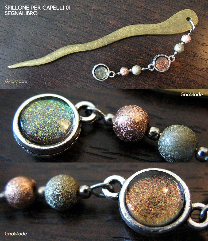 SPILLONE PER CAPELLI / SEGNALIBRO 1 -  finitura bronzo e argento con cabochon glitter rame verde