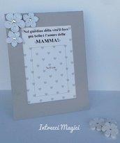 Cornice per la festa della mamma, idea regalo, portafoto