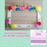 PHOTO BOOTH COMPLEANNO Cornice Unicorno 60x80 cm