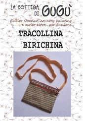 DIY - Cartamodello per realizzare una TRACOLLINA BIRICHINA con due cerniere (formato PDF)