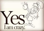 Adesivo - Yes I am crazy -