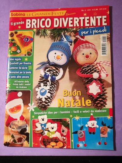 """RIVISTA  """"FESTA DI NATALE """" BRICO DIVERTENTE"""
