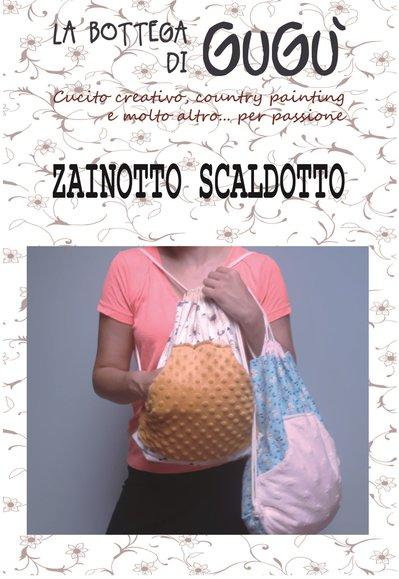 DIY - Cartamodello con spiegazioni per realizzare uno Zainotto Scaldotto (PDF)