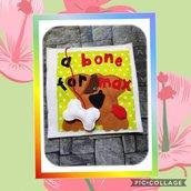 """""""Un osso per Max"""" Quiet Book"""