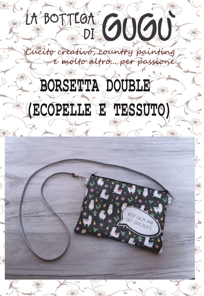 DIY - Cartamodello per realizzare la BORSETTA DOUBLE foderata e imbottita (in PDF)