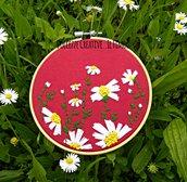 Ricamo in telaio - embroidery - tema floreale - Margherite - fiori - idea regalo handmade kawaii