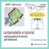 cartamodello bermuda BABY pdf da taglia 1-3 mesi a 24 ideale per bimbi con pannolino