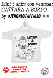 "Mini t-shirt SE NON LO SAI SALLO ""Gattara"""