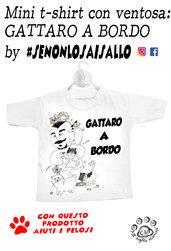 """Mini t-shirt SE NON LO SAI SALLO """"Gattaro"""""""