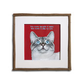 "QUADRO di gatto con cornice di nocciolo - motto ""the more people I meet the more I like my cat"" - occhi azzurri - foto-dipinto di gatto"