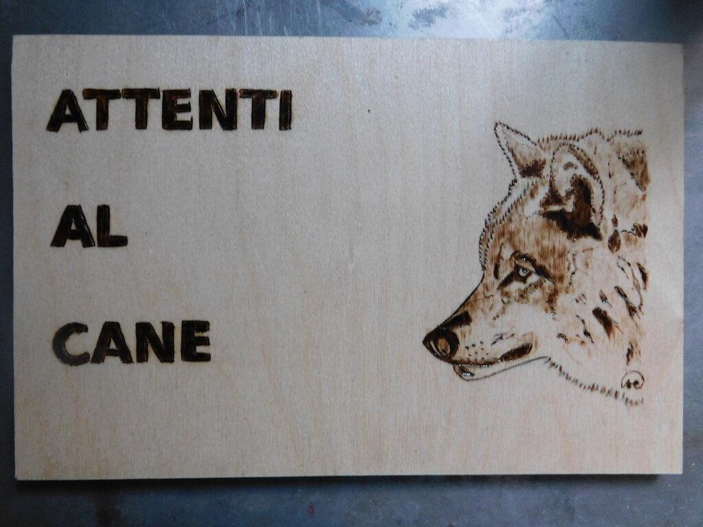 """pannello """"ATTENTI AL CANE"""" pirografato"""