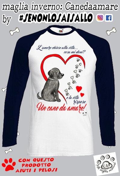 t shirt manica lunga- Linea Cagnolini- Un cane da amare..