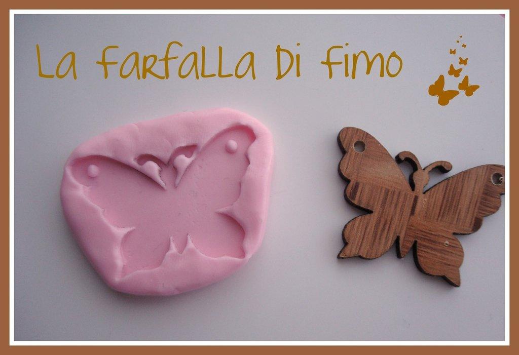 STAMPINI IN SILICONE per FIMO per FARFALLA NUOVA, UNICA nel GENERE!!!