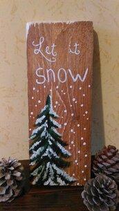 """idea regalo dipinta a mano """"let it snow"""""""