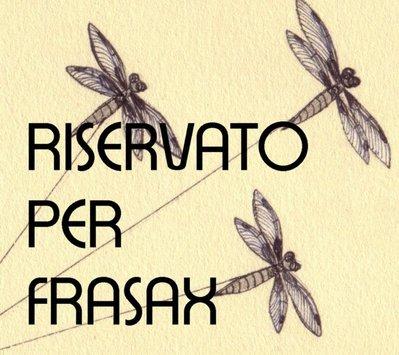 RISERVATO PER FRASAX
