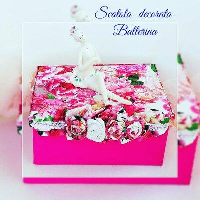 Scatola decorata  con ballerina idea  regalo