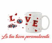 Tazza Mug Love personalizzata