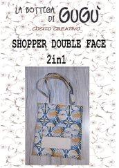 DIY - Cartamodello per realizzare la SHOPPER DOUBLE FACE 2in1 (in PDF)