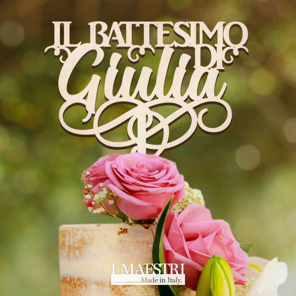 Cake topper BATTESIMO personalizzabile con nome - I Maestri Made in Italy