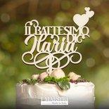 Cake topper BATTESIMO CON CUORICINI personalizzabile con nome - I Maestri Made in Italy