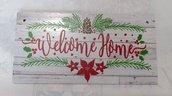 targa con spago legno natale fuoriporta ornamento decorazione natalizia welcome home