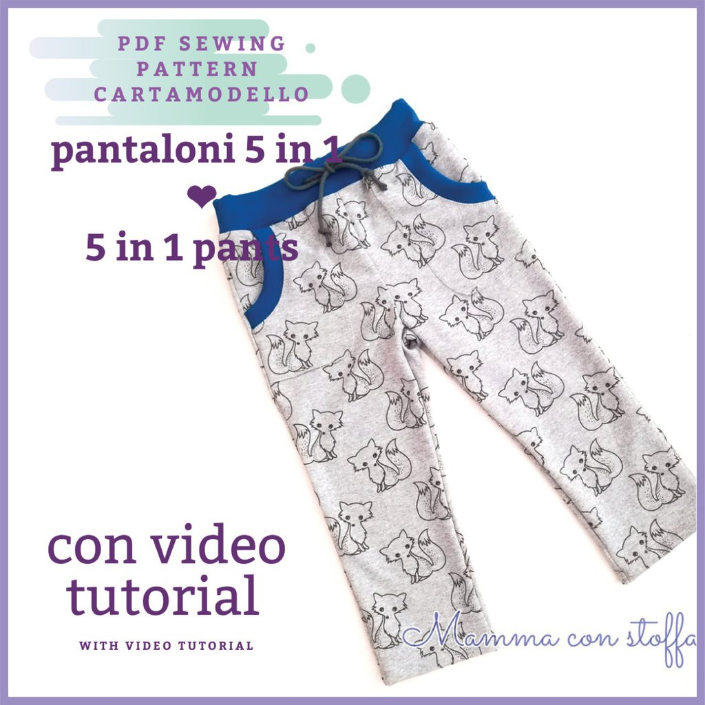 cartamodello pdf pantalone bambina/o unisex TUTORIAL VIDEO
