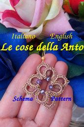 Schema (english, italiano), tutorial fotografico per creare con la tecnica del Chiacchierino, sia ad ago che navetta, ciondolo, orecchino