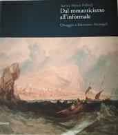 Catalogo d'Arte dal Romanticismo all'Informale