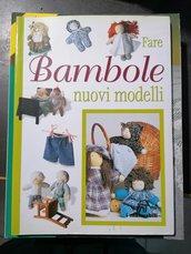 """Libro """"Fare Bambole nuovi modelli"""" mai utilizzato"""