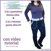 Cartamodello PDF pantalone fit semi slim donna da taglia s a 5xl!