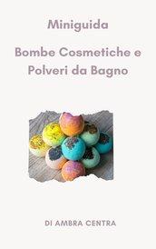 Manuale bombe e polveri cosmetiche per il bagno