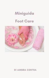 Manuale  cura dei piedi fai da te