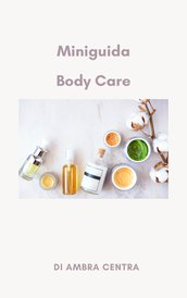 Manuale cura del corpo