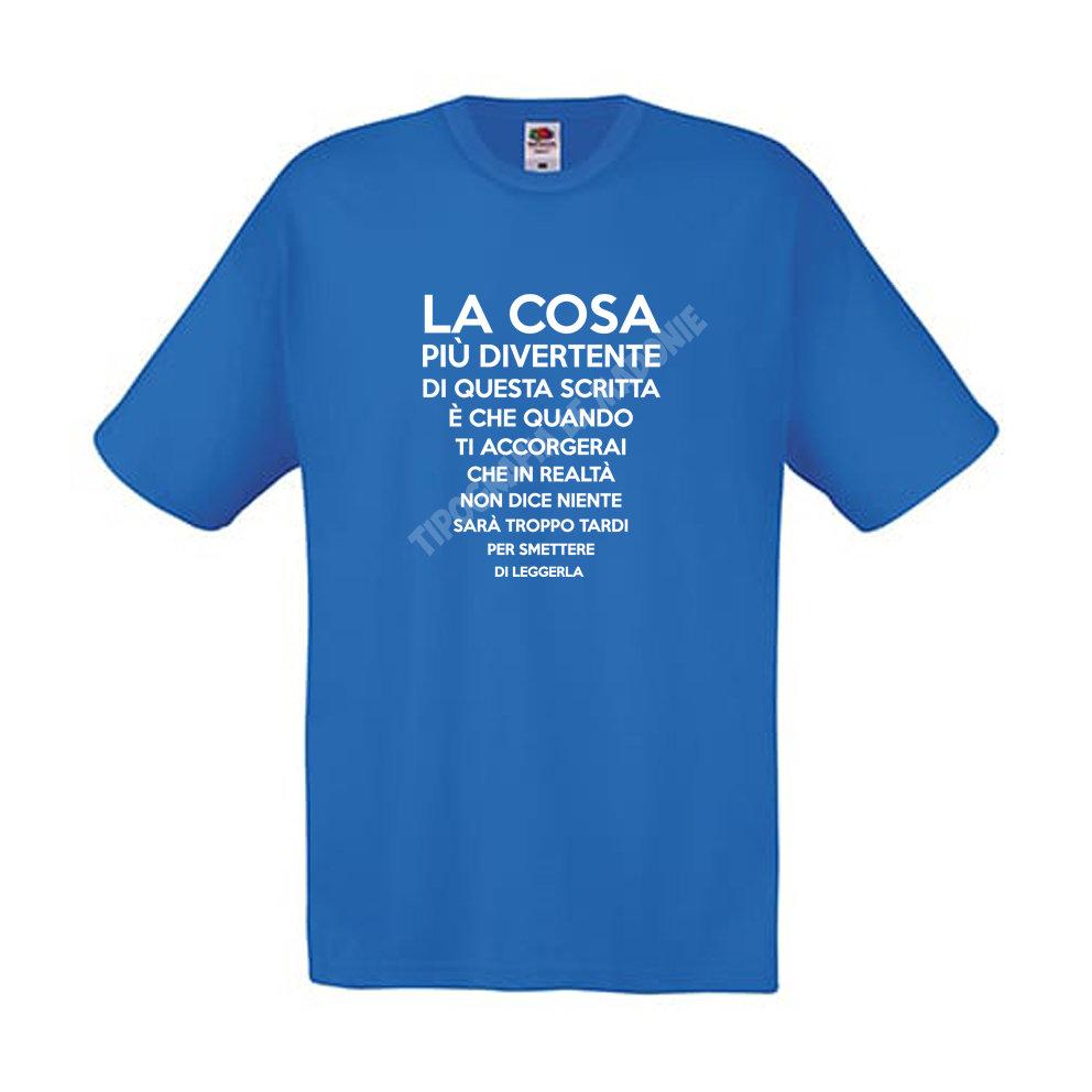 """T-shirt bianca personalizzata """"La cosa più divertente di questa scritta...""""."""