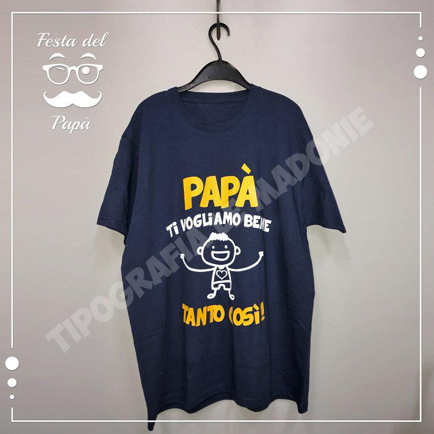 """T-shirt uomo personalizzata """"Papà ti vogliamo bene tanto così"""""""
