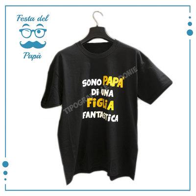 """T-shirt uomo personalizzata """"Sono papà di una figlia fantastica""""."""