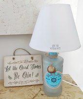 bellissima Gin lamp,abatjour,lampada bottiglia,lampada artigianale,lampada personalizzata,lampada da tavolo,deco art lamp design,casa mare