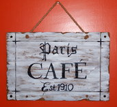 Paris Café Shabby Cottage sign
