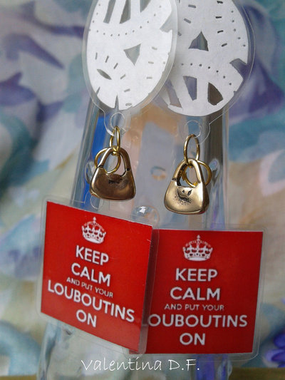 orecchini KEEP CALM AND PUT YOUR LOUBOUTINS ON