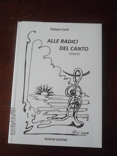 raccolta poetica ,ALLE RADICI DEL CANTO