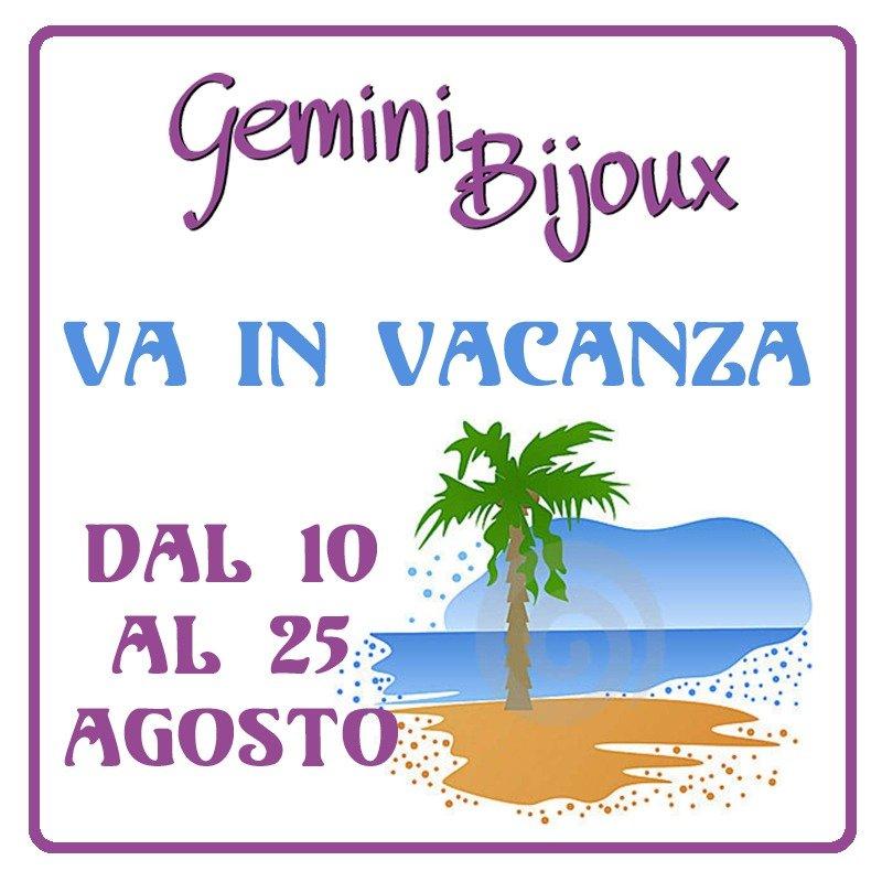 Gemini Bijoux va in vacanza